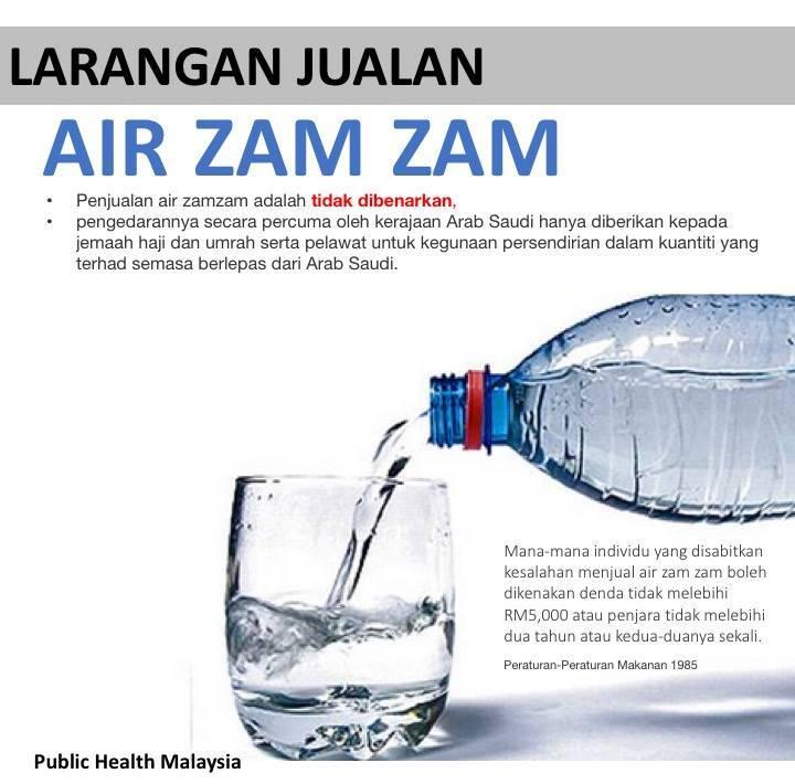 Larangan Jualan Air Zam Zam Oleh Kementerian Kesihatan Malaysia (KKM)